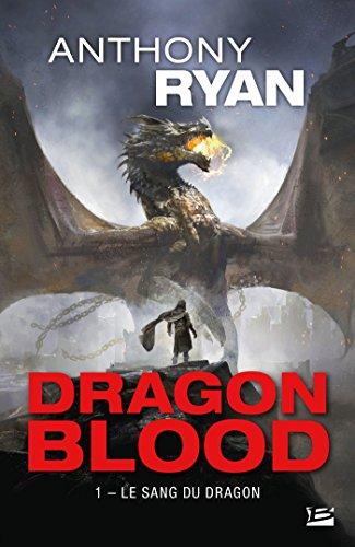 Le Sang du dragon: Dragon Blood, T1 par Anthony Ryan