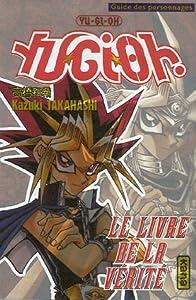 Yu-Gi-Oh ! Le livre de la vérité Edition simple One-shot