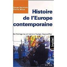 Histoire de l'Europe contemporaine : De l'héritage du XIXème siècle à l'Europe d'aujourd'hui