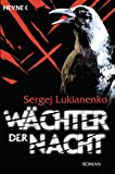 Wächter der Nacht von Sergej Lukianenko