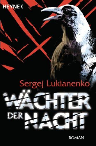 Buchseite und Rezensionen zu 'Wächter der Nacht' von Sergej Lukianenko