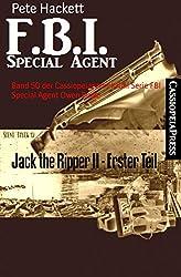 Jack the Ripper II - Erster Teil: Band 50 der Cassiopeiapress Krimi Serie FBI Special Agent Owen Burke