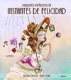 Libros Descargar PDF Pequeno catalogo de Instantes de Felicidad Lumen ilustrados (PDF y EPUB) Espanol Gratis