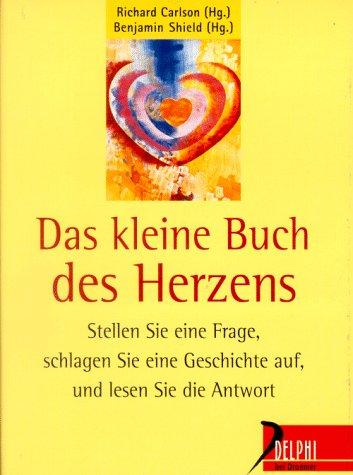 Das kleine Buch des Herzens (Delphi bei Droemer Knaur)