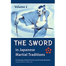 The Sword in Japanese Martial Traditions, Vol. 2
