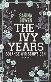 The Ivy Years - Solange wir schweigen (Ivy-Years-Reihe 3)