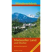 Wandererlebnis Mariazeller Land und Ötscher