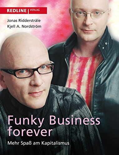 funky-business-forever-mehr-spass-am-kapitalismus