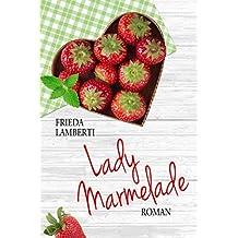 Lady Marmelade: Chérie, es ist für dich