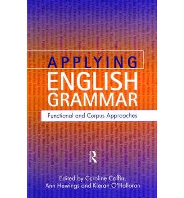 applying-english-grammar-corpus-and-functional-approaches-by-author-ann-hewings-published-on-august-