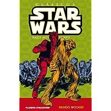 Clásicos Star Wars nº 06/07: Mundo Wookiee (STAR WARS CLÁSICOS)