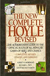 The New Complete Hoyle: The Authoritative Guide to the Official Rules of All Popular Games of Skill and Chance