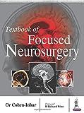 Textbook Of Focused Neurosurgery