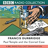 Paul Temple And The Conrad Case (Radio Collection)