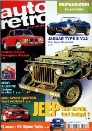 AUTO RETRO N? 210 du 01-05-1998 RESTAURATION - LA PEINTURE - JAGUAR TYPE E V12 PAR JOSE ROSINSKI - LANCIA FULVIA - REMY JULIENNE - AUDI SPORT QUATTRO - JEEP TOUT-TERRAIN - R5 ALPINE TURB