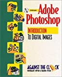 Adobe (R) Photoshop (R) 5: An Introduction to Digital Images and Student CD Package