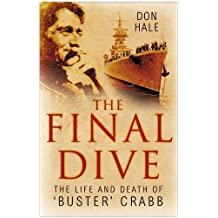 The Final Dive: The Life and Death of Buster Crabb