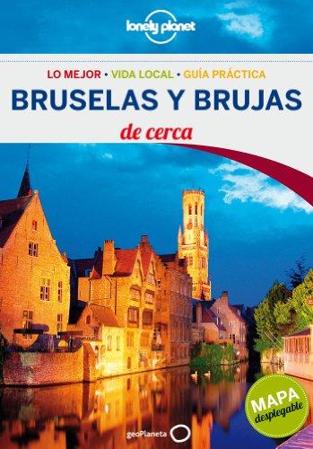 Bruselas y Brujas De cerca 2 (Guías De cerca Lonely Planet) por Helena Smith