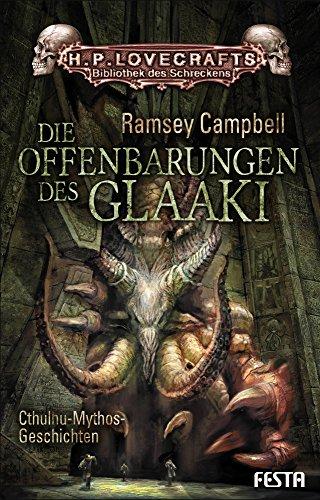 die-offenbarungen-des-glaaki-ramsey-campbells-beste-erzhlungen-zum-cthulhu-mythos