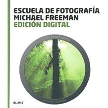 Escuela fotograf¡a. Edici¢n digital (Escuela fotografía)