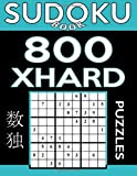 Sudoku Book 800 Extra Hard Puzzles: Sudoku Puzzle Book With Only One Level of Difficulty: Volume 28 (Sudoku Book Series)