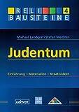 Judentum: Einführung - Materialien - Kreativideen (ReliBausteine sekundar) - Michael Landgraf
