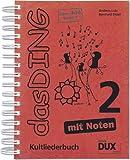 Das Ding Band 2 - Kultliederbuch mit Noten von über 400 angesagten Songs [Musiknoten] Spiralbindung, DIN A4