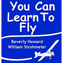 You Can Learn to Fly (English Edition)