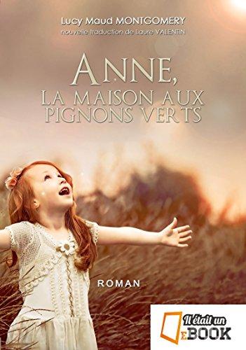 Anne, la maison aux pignons verts (Feel Good) par Lucy Maud Montgomery