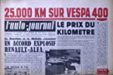 AUTO JOURNAL (L') [No 209] du 01/11/1958 - 25.000 KM SUR VESPA 400 - LE PRIX DU KILOMETRE - LA DAUPHINE ET LA GIULIETTA S'ASSOCIENT - UN ACCORD EXPLOSIF RENAULT- ALFA.