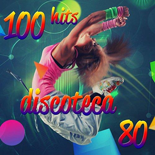 100 Hits Discoteca 80