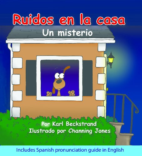 Ruidos en la casa: Un misterio cómico (with pronunciation guide in English) (Misterios para los menores nº 1) por Karl Beckstrand