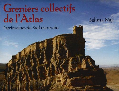Greniers collectifs de l'Atlas : Pat...