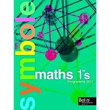 Maths 1e S : Programme 2011, format compact