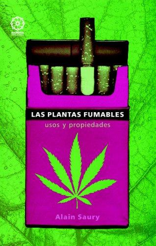 Las Plantas Fumables por Alain Saury