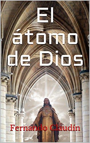 El átomo de Dios