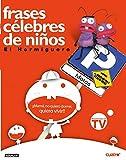 Frases célebres de niños (OTROS GENERALES AGUILAR.) - Aguilar - amazon.es