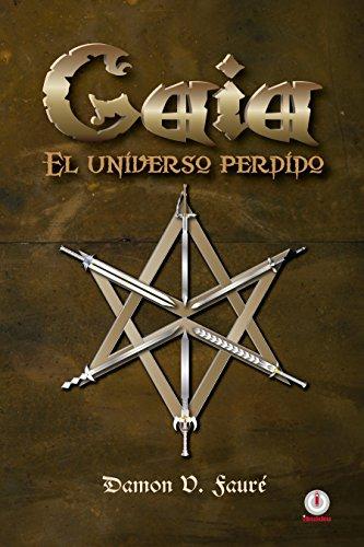Gaia: El universo perdido por Damon V. Faure