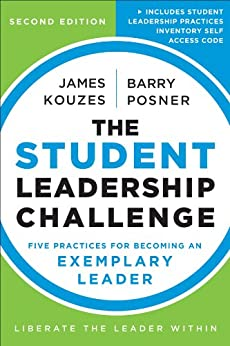 The Student Leadership Challenge: Five Practices for Becoming an Exemplary Leader par [Kouzes, James M., Posner, Barry Z.]