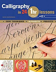 Calligraphy in 24 One-hour Lessons by Veiko Kespersaks (2011-04-22)