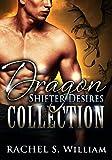 ROMANCE: Dragon Shifter Desires Collection: BBW Paranormal Dragon Shapeshifter Romance