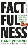 Produkt-Bild: Factfulness: Wie wir lernen, die Welt so zu sehen, wie sie wirklich ist