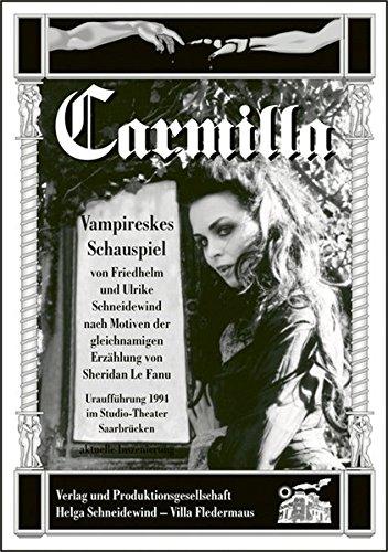 Carmilla. Das Kultstück (Fledermaus Vampirin)