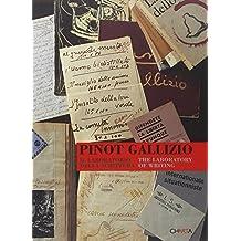 Pinot Gallizio. Il laboratorio della scrittura-The laboratory of writing