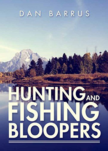 hunting-and-fishing-bloopers-english-edition