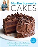 Martha Stewart's Cakes: Our First-Ever Book of Bundts, Loaves, Layers, Coffee Cakes, and more.