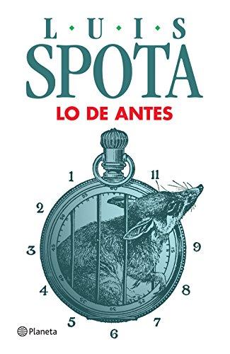 Descargar Libro Lo de antes de Luis Spota
