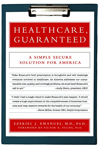 healthcare-guaranteed-a-simple-secure-solution-for-america-english-edition