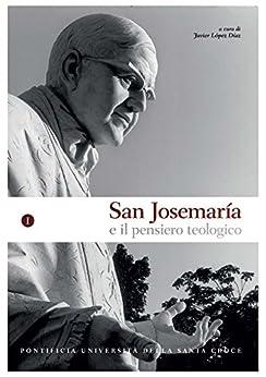 San Josemaría e il pensiero teologico di [López Díaz, Javier]