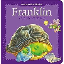 Franklin - Franklin et les dents de lait
